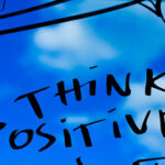 From Positive Thinking to Positive Living